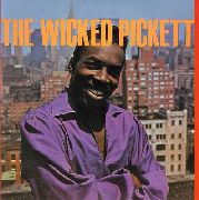 PICKETT, WILSON - THE WICKED PICKETT