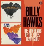 HAWKS, BILLY - THE NEW GENIUS OF THE BLUES/HEAVY SOUL
