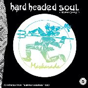 HARD HEADED SOUL - MASKARADA (2LP)