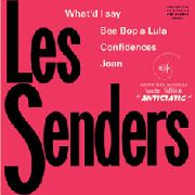 SENDERS (FRANCE) - EP 1 (WHAT I'D SAY)