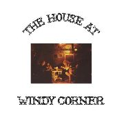 WINDY CORNER - THE HOUSE AT WINDY CORNER