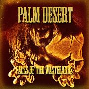 PALM DESERT - FALLS OF THE WASTELANDS