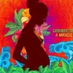 GROUNDATION - A MIRACLE (2LP)