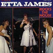 JAMES, ETTA - ROCKS THE HOUSE