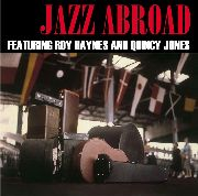 HAYNES, ROY -& QUINCY JONES- - JAZZ ABROAD