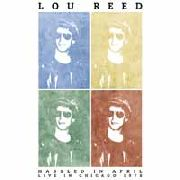 REED, LOU - HASSLED IN APRIL (2LP/BLACK)