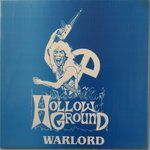 HOLLOW GROUND - WARLORD (2LP/COL)