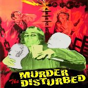 MURDER THE DISTURBED - TALKING RUBBISH
