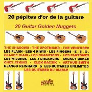 VARIOUS - 20 PEPITES D'OR DE LA GUITARE