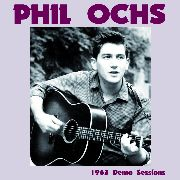OCHS, PHIL - 1963 DEMO SESSIONS (2LP)
