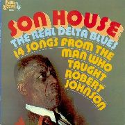 HOUSE, SON - REAL DELTA BLUES