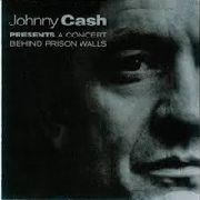 CASH, JOHNNY - A CONCERT BEHIND PRISON WALLS (2LP)