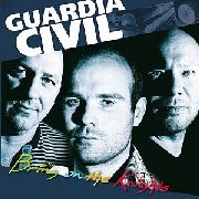 GUARDIA CIVIL - BRING ON THE KNIGHTS