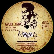EARL ZERO/MAM - GO TO ZION (EXTENDED)/ZION'S BLOOD (EXTENDED)