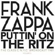 ZAPPA, FRANK - PUTTIN' ON THE RITZ, VOL. 2: NEW YORK 82 (2LP)