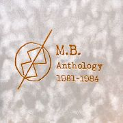 MB - ANTHOLOGY 1981-1984 (2CD/PLATIN COVER)