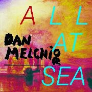 MELCHIOR, DAN - ALL AT SEA
