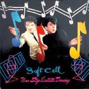 SOFT CELL - NON STOP ECSTATIC DANCING (ORIGINAL)
