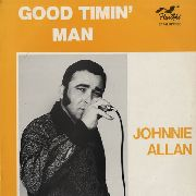 ALLAN, JOHNNIE - GOOD TIMIN' MAN