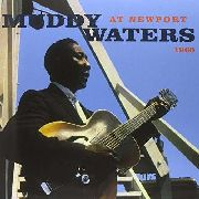 WATERS, MUDDY - MUDDY WATERS AT NEWPORT