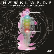 HAWKLORDS - THE REALITY TOUR 2013