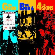 4 SKINS - THE GOOD, THE BAD & THE 4 SKINS (DELUXE)