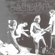 PEARL JAM - DISSIDENT