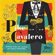 CAVALERO, PIKE - LATIN ROCKABILLY