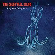 KAISER, HENRY -& RAY RUSSELL- - THE CELESTIAL SQUID
