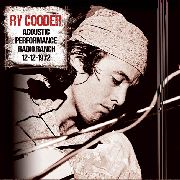 COODER, RY - ACOUSTIC PERFORMANCE RADIO RANCH 12-12-1972 (2LP)