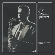 FREUND, JOKI -QUINTET- - EUROPEAN JAZZ SOUNDS