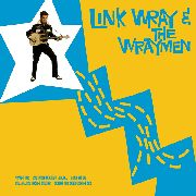 WRAY, LINK -& THE WRAYMEN- - THE ORIGINAL 1958 CADENCE SESSIONS