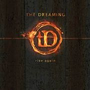DREAMING, THE - RISE AGAIN