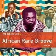 VARIOUS - THE ROUGH GUIDE TO AFRICAN RARE GROOVE