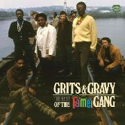 FAME GANG - GRITS & GRAVY: BEST OF THE FAME GANG