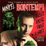 "BONTEMPI, MARCEL - WITCHES, SPIDERS, FROGS & HOLES (+7"")"
