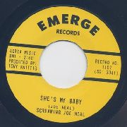 NEAL, SCREAMIN' JOE - SHE'S MY BABY/DON'T QUIT ME BABY (UK)