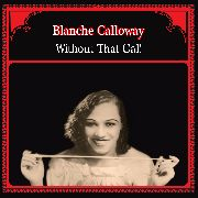 CALLOWAY, BLANCHE - WITHOUT THAT GAL!