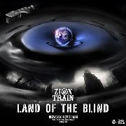 ZION TRAIN - LAND OF THE BLIND (2LP)