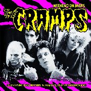CRAMPS - WEEKEND ON MARS