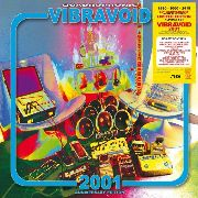 VIBRAVOID - 2001 (4LP BOX)