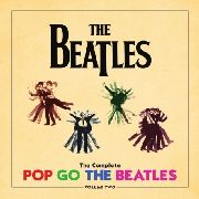 BEATLES - (VOL. 2) COMPLETE POP GO THE BEATLES (4LP BOX)