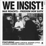 ROACH, MAX - WE INSIST! (USA)