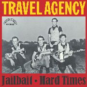 TRAVEL AGENCY (IL) - JAILBAIT/HARD TIMES
