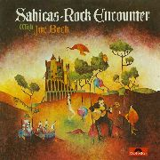 SABICAS ROCK ENCOUNTER - WITH JOE BECK