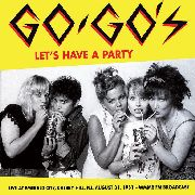 GO-GO'S - LET'S HAVE A PARTY