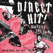 DIRECT HIT! - MORE OF THE SAME: SATANIC SINGLES (2010-2014)