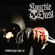 KNUCKLEDUST - UNBREAKABLE (COL)