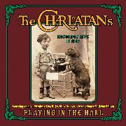 CHARLATANS (USA) - PLAYING IN THE HALL