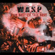 W.A.S.P. - THE BEST OF THE BEST (2LP)